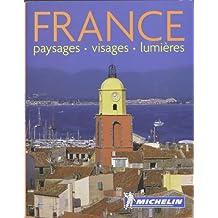 France : Paysages - Visages - Lumières