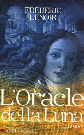L'oracle della Luna : le tragique et lumineux destin de Giovanni Tratore, roman