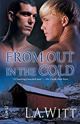 From Out in the Cold by Witt, L. A. (2013) Paperback