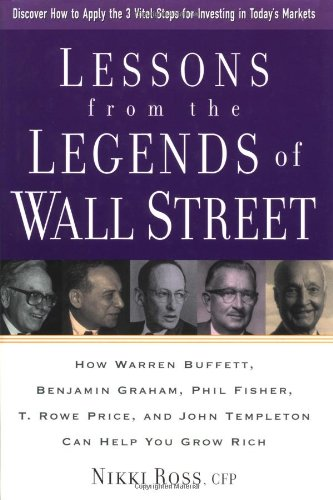 lessons-from-the-legends-of-wall-street-how-warren-buffet-benjamin-graham-phil-fisher-t-rowe-price-a