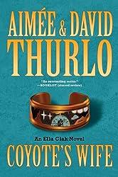Coyote's Wife (Ella Clah Novels (Paperback)) Thurlo, Aimee ( Author ) Feb-02-2010 Paperback