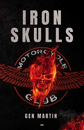 Iron Skulls - Motorcycle Club par  Martin Gen