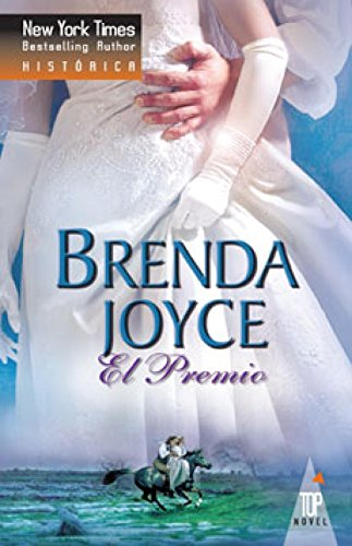 El premio (Top Novel) por BRENDA JOYCE