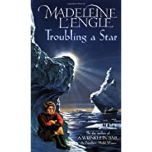 Troubling a Star by Madeleine L'Engle (1995-08-01)