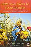 New Challenges to Food Security: From Climate Change to Fragile States