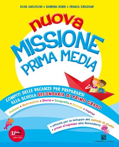 Nuova missione prima media. per la scuola elementare