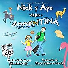 Nick y Aya viajan a Argentina
