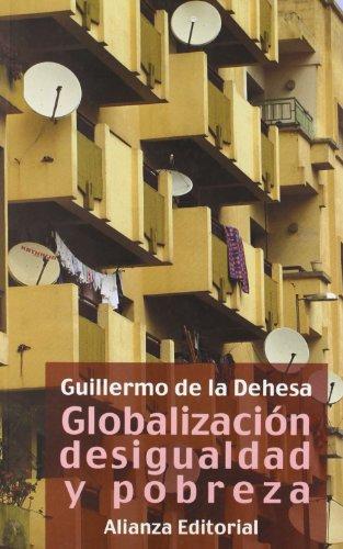 Globalización, desigualdad y pobreza (Libros Singulares (Ls))