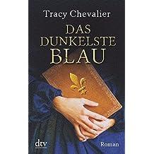 Das dunkelste Blau: Roman