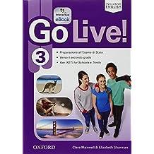 Go live. Student's book-Workbook-Trainer. Per la Scuola media. Con CD Audio. Con e-book. Con espansione online: Go Live! 3: Super Premium. Con ... Book, Audio Cd e Online Ket [Lingua inglese]
