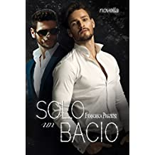 Solo un bacio (Italian Edition)