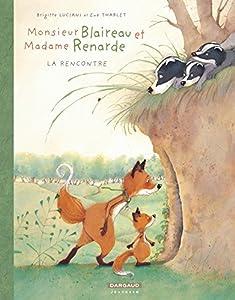 """Afficher """"Monsieur Blaireau et Madame Renarde n° 1 La rencontre"""""""