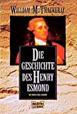 Die Geschichte des Henry Esmond (Klassiker. Historischer Roman. Bastei L?bbe Taschenb?cher)