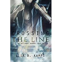 Crossing the Line (The Baltimore Banners Book 1) (English Edition)