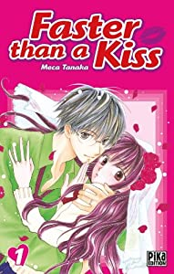 Faster than a Kiss Edition simple Tome 1