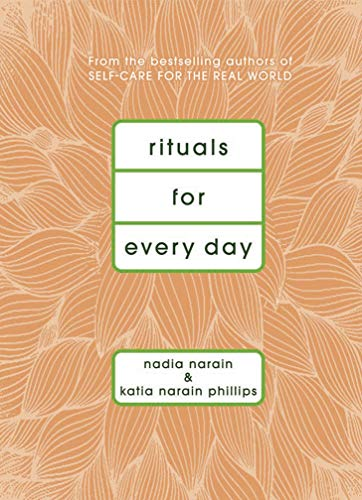 Rituals for Every Day por Katia Narain Phillips