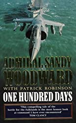 One Hundred Days: Memoirs of the Falklands Battle Group Commander by Admiral Sandy Woodward (1992-09-24)