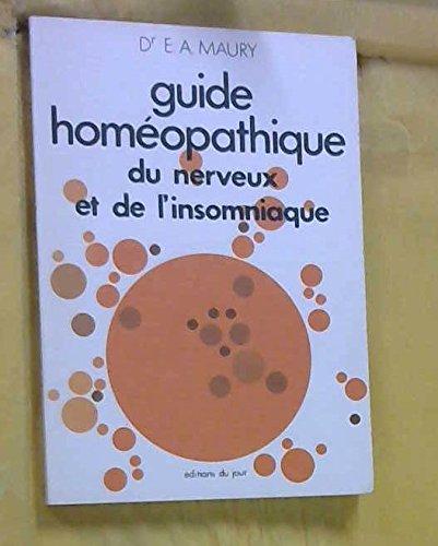 Guide homeopathique du nerveux et de l'insomniaque