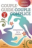 Couple-guide, couple-complice - Tome 2: L'importance de la relation by Michel-Jacques Bergeron (September 02,2013)