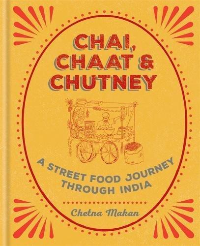 Chai-Chaat-Chutney-a-street-food-journey-through-India