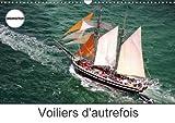 Voiliers d'autrefois : Photos aériennes d'anciens voiliers. Calendrier mural A3 horizontal