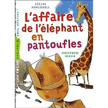 L'Affaire De L'Elephant En Pantoufles