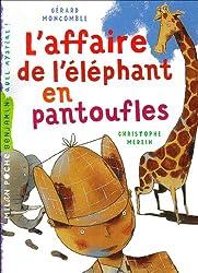 L'affaire de l'éléphant en pantoufles