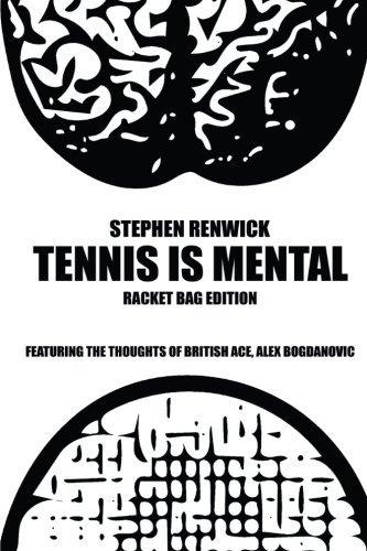 Tennis Is Mental: Racket Bag Edition by Stephen Renwick (2015-08-14) par Stephen Renwick