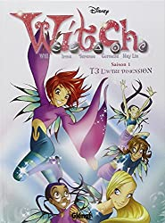 Witch saison 1, Tome 3 : L'autre dimension