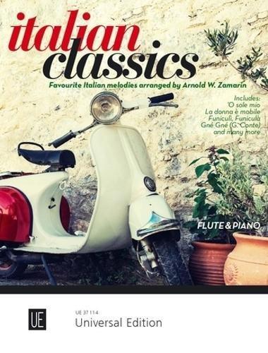Italian Classics: Die populärsten italienischen Melodien. für Flöte und Klavier.