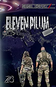 Eleven Pilum: Saga DEF-ET Parte 1 de [Bon, Zeta]