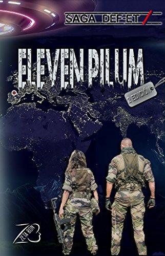 Eleven Pilum - Saga DEF-ET Parte 1 - Por autor Zeta Bon