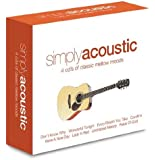 Simply Acoustic: 4cd's of Classic Mellow Moods