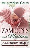 Zambonis and Mistletoe - A Holiday Romance: Renegades 4 (The Renegades Hockey Series)
