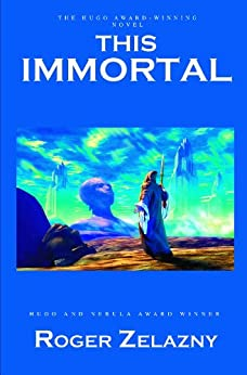 This Immortal (English Edition) par [Zelazny, Roger]