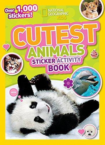 Cutest Animals Sticker Activity Book (National Geographic Kids)