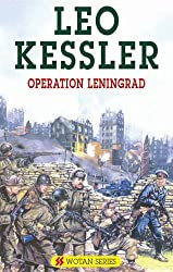Operation Leningrad (SS Wotan) by Leo Kessler (2005-04-29)