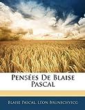 Pensees de Blaise Pascal - Nabu Press - 01/01/2010