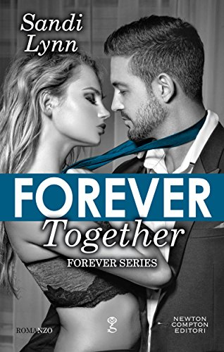 Forever together (Forever Series Vol. 7) di [Lynn, Sandi]