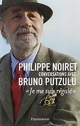 Philippe Noiret, conversations avec Bruno Putzulu :