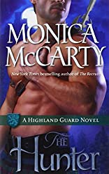 The Hunter (Highland Guard, Book 7) by Monica McCarty (2013-06-25)