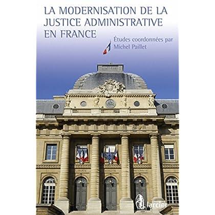 La modernisation de la justice administrative en France
