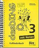 Das Ding 3 mit Noten: Kultliederbuch mit Noten und Akkordbezifferung