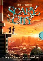 Scary City, Band 1: Das Buch der Schattenflüche, Scary City 1