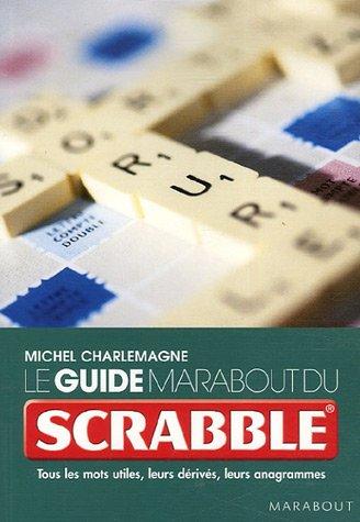 Le guide marabout du Scrabble