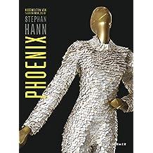 Phoenix: Modewelten von Stephan Hann