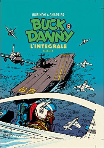 Buck Danny Intégrale, Tome 6 : 1956-1958
