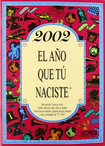2002 El año que tú naciste por Rosa Collado Bascompte