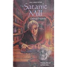 The Satanic Mill by Otfried Preussler and Anthea Bell (1991-04-30)