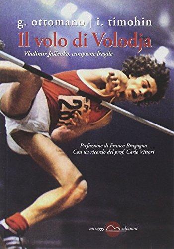 Il volo di Volodja. Vladimir Jascenko, l'uomo e il campione (Golem) por Giuseppe Ottomano